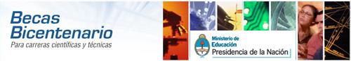 Becas Bicentenario - Ministerio de Educación de la Nación - Presidencia de la Nación
